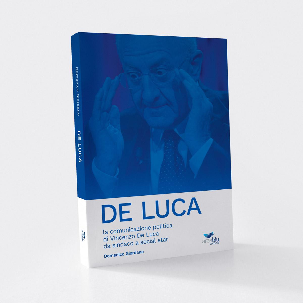 De Luca - Il libro di Domenico Giordano